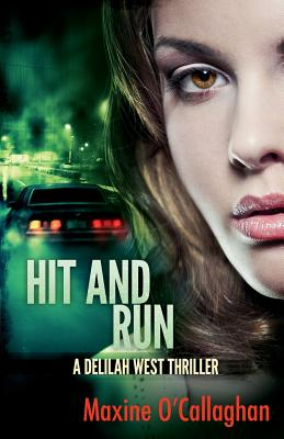 Hit and Run: A Delilah West Thriller Cover Image