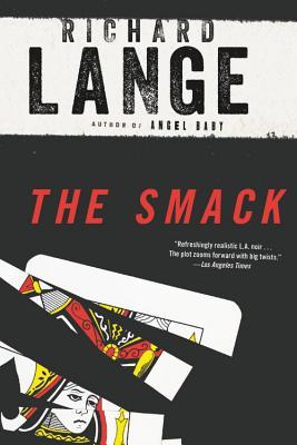 The Smack: A Novel Cover Image