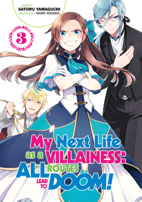 My Next Life as a Villainess: All Routes Lead to Doom! Volume 3 Cover Image