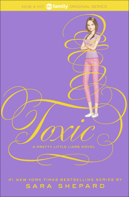Cover for Toxic (Pretty Little Liars #15)