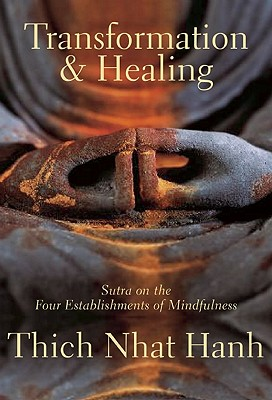 Transformation and Healing: Sutra on the Four Establishments of Mindfulness Cover Image