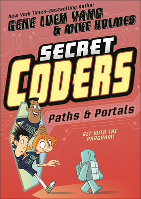 Paths & Portals (Secret Coders #2) Cover Image