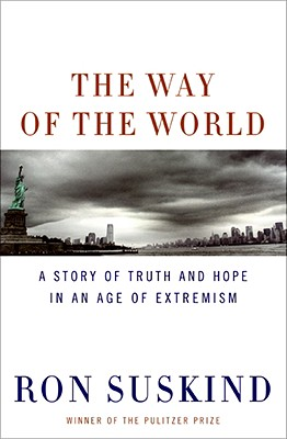 The Way of the World: A Story of Truth and Hope in an Age of Extremism Cover Image