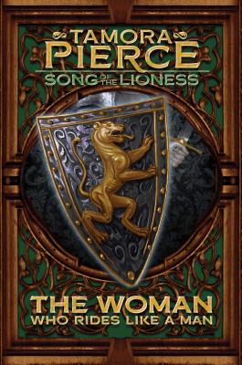 Cover for The Woman Who Rides Like a Man (Song of the Lioness #3)