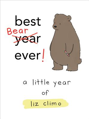 Best Bear Ever!: A Little Year of Liz Climo Cover Image