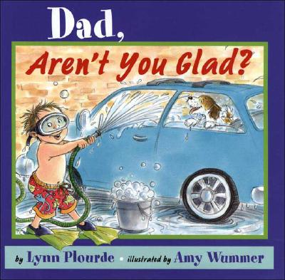 Dad, Aren't You Glad? Cover