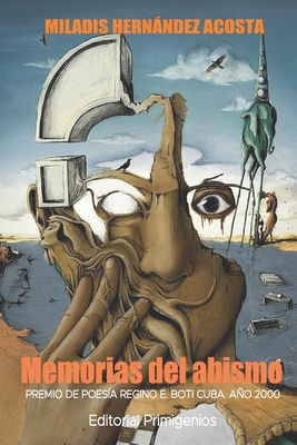 Memorias del abismo: Premio de Poesía Regino E. Boti Cuba. Año 2000 Cover Image