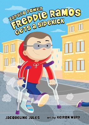 Freddie Ramos Gets a Sidekick (Zapato Power #10) Cover Image