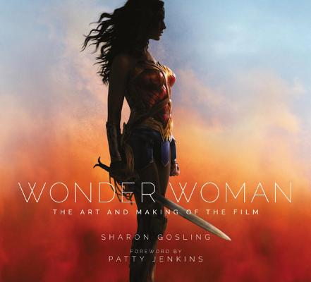 Wonder Woman: The Art and Making of the Film Cover Image