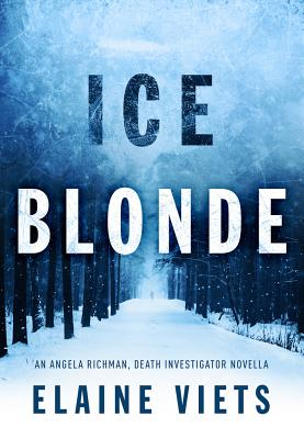 Ice Blonde (Angela Richman) Cover Image
