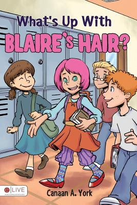 What's Up with Blaire's Hair? Cover Image