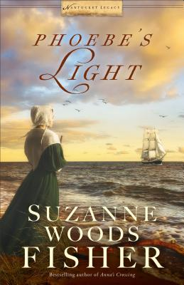 Phoebe's Light (Nantucket Legacy #1) Cover Image