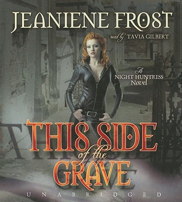 This Side of the Grave (Night Huntress Novels (Avon Books)) Cover Image