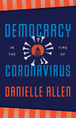 Democracy in the Time of Coronavirus (Berlin Family Lectures) Cover Image
