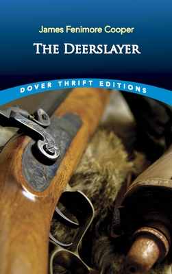 The Deerslayer (Dover Thrift Editions) Cover Image