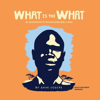 What Is the What Cover Image