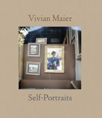 Vivian Maier: Self-Portraits Cover Image