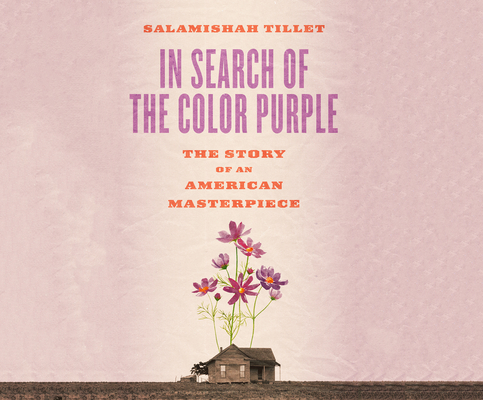 In Search of the Color Purple: The Story of an American Masterpiece (Books about Books #2) Cover Image