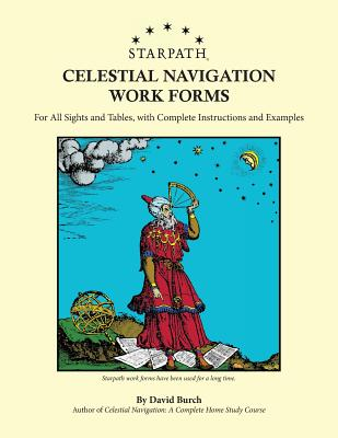 Starpath Celestial Navigation Work Forms: For All Sights and Tables, with Complete Instructions and Examples Cover Image