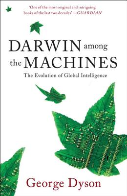 Darwin among the Machines: The Evolution of Global Intelligence Cover Image