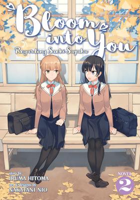Bloom Into You (Light Novel): Regarding Saeki Sayaka Vol. 2 Cover Image