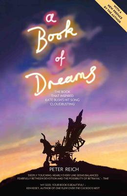 A Book of Dreams: The Book That Inspired Kate Bush's Hit Song 'Cloudbusting' Cover Image