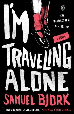 I'm Traveling Alone: A Novel Cover Image