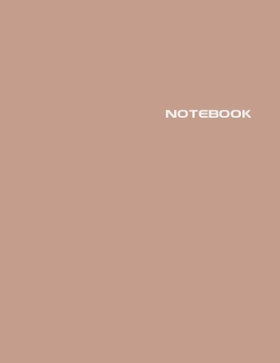 Notebook: Lined Notebook Journal - Stylish Sierra Brown - 120 Pages - Large 8.5 x 11 inches - Composition Book Paper - Minimalis Cover Image