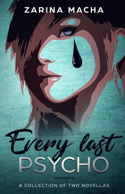 Every Last Psycho: A Collection of Two Novellas Cover Image
