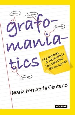 Grafomaniatics / ¿Te atreves a descubrir los secretos de tu letra? Cover Image