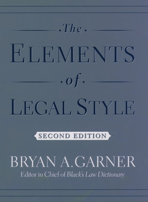 The Elements of Legal Style Cover Image