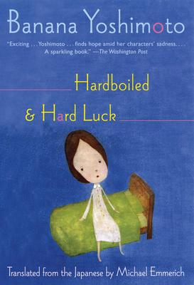 Hardboiled & Hard Luck Cover Image