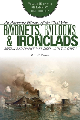 Cover for Bayonets, Balloons & Ironclads