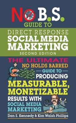 Cover for No B.S. Guide to Direct Response Social Media Marketing