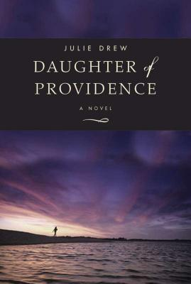 Daughter of Providence: A Novel Cover Image