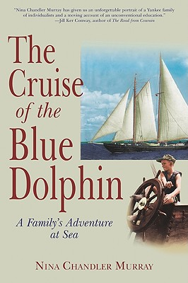 The Cruise of the Blue Dolphin: A Family's Adventure at Sea Cover Image