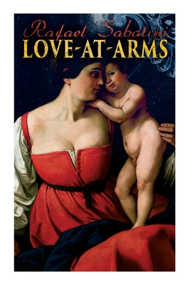 Love-at-Arms: Historical Adventure Novel Cover Image