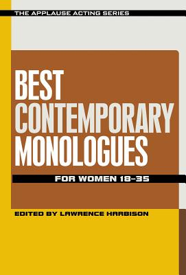 Best Contemporary Monologues for Women 18-35 (Applause Acting) Cover Image