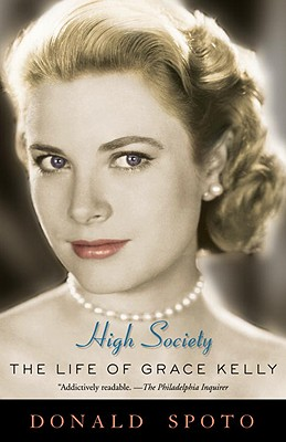 High Society: The Life of Grace Kelly Cover Image