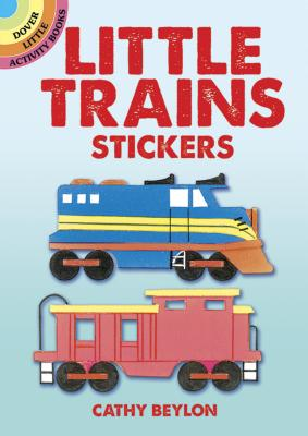 Little Trains Stickers [With Stickers] (Dover Little Activity Books) Cover Image