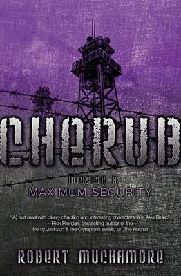 Maximum Security (CHERUB #3) Cover Image