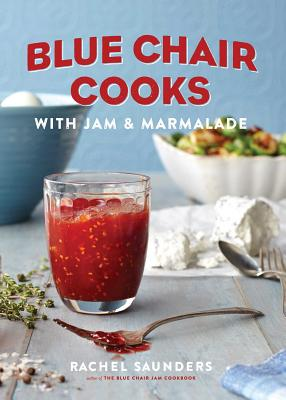 Blue Chair Cooks with Jam & Marmalade Cover