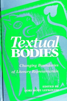 Textual Bodies: Changing Boundaries of Literary Representation (Suny Series) Cover Image