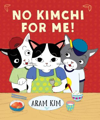 No Kimchi For Me! (Yoomi, Friends, and Family) Cover Image