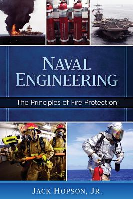 Naval Engineering: The Principles of Fire Protection Cover Image