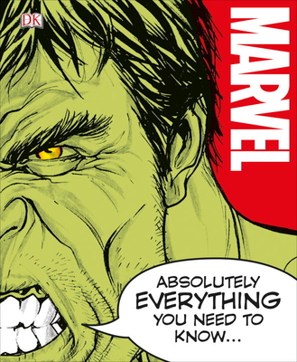 Marvel Absolutely Everything You Need to Know Cover Image