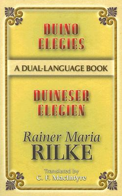 Duino Elegies/Duineser Elegien: A Dual-Language Book (Dover Dual Language German) Cover Image