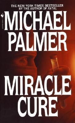 Miracle Cure: A Novel Cover Image
