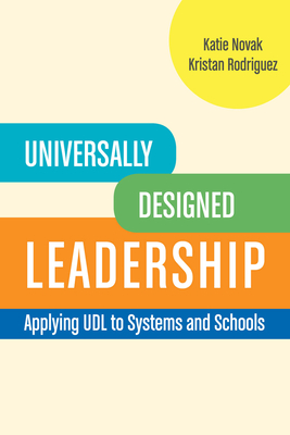 Universally Designed Leadership: Applying UDL to Systems and Schools Cover Image