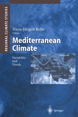 Mediterranean Climate: Variability and Trends (Regional Climate Studies) Cover Image